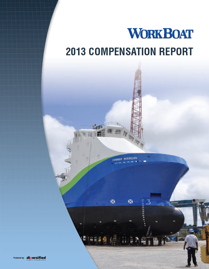The WorkBoat 2013 Compensation Report